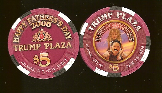 TPP-5ap $5 Trump Plaza Happy Fathers Day 2006 (Daughter)